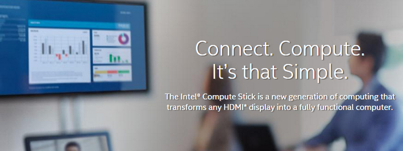 The Intel® Compute Stick transforms any HDMI display intoa computer